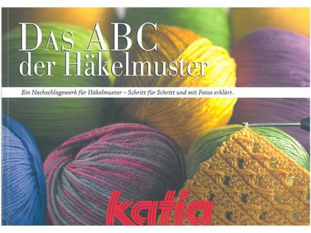 Das ABC der Häkelmuster - Katia